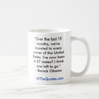 """""""Over the last 15 months, we've traveled to eve... Classic White Coffee Mug"""