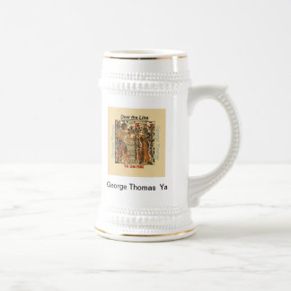 Over the Line Ya Beer Stein