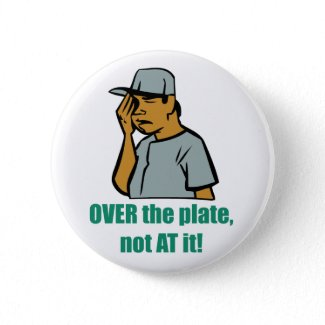 Over the Plate... Button button