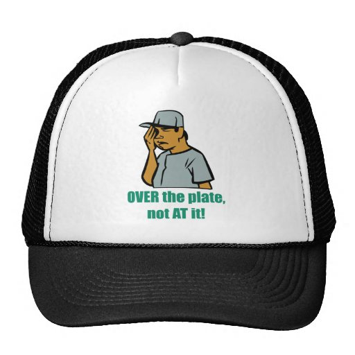 Over the Plate... Hat