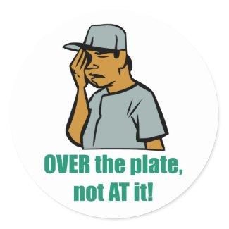 Over the Plate... Sticker sticker