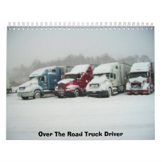 Over The Road Truck Driver Calendar