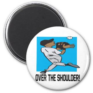 Over The Shoulder Magnet