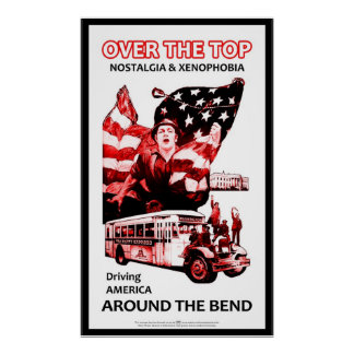 Over the Top & Around the Bend Poster