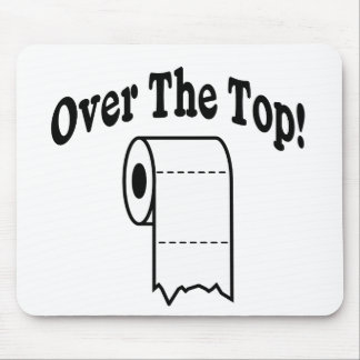 Over The Top! Mouse Pad
