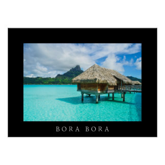 Over-water bungalow in Bora Bora black poster