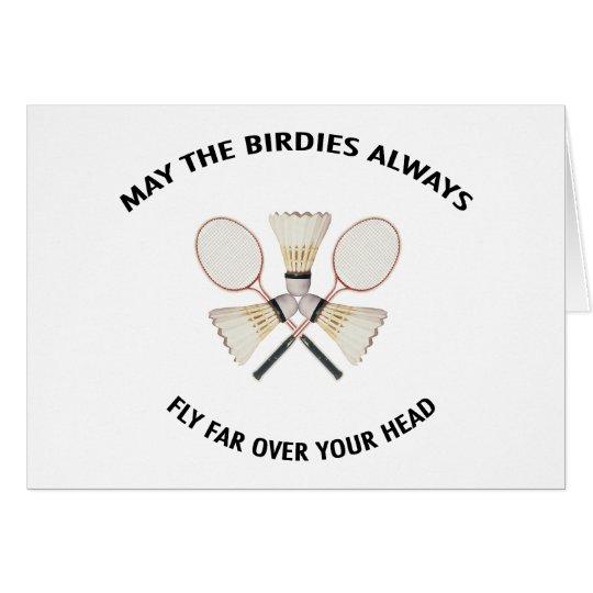 Over Your Head Badminton Card