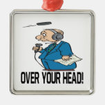 Over Your Head Christmas Tree Ornaments