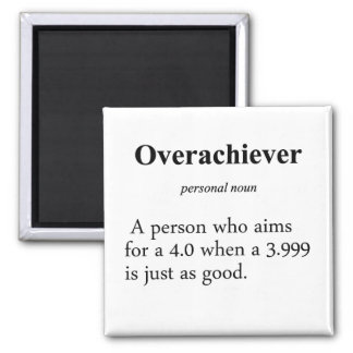 Overachiever Definition 2 Inch Square Magnet