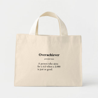Overachiever Definition Bags