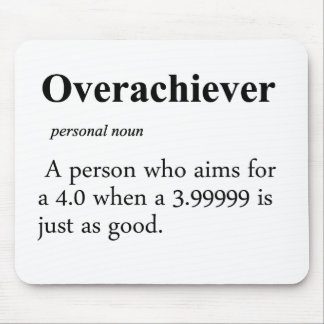 Overachiever Definition Mouse Pad