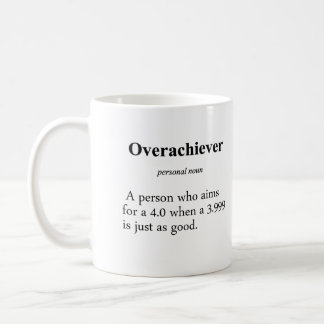 Overachiever Definition Classic White Coffee Mug