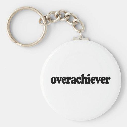 Overachiever Llavero