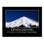 Overachieving is usually not worth the effort postcards