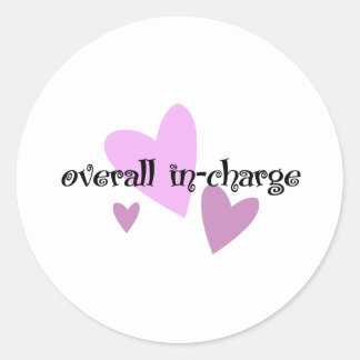 Overall In-Charge Classic Round Sticker