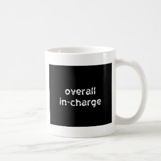 Overall In-Charge Coffee Mug