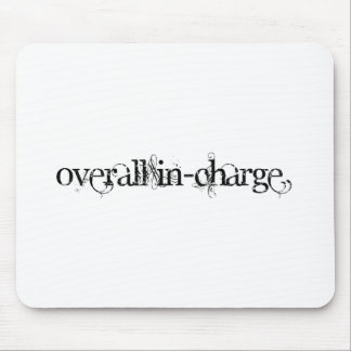 Overall In-Charge Mouse Pad