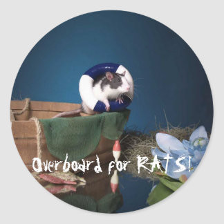 Overboard for RATS! Classic Round Sticker
