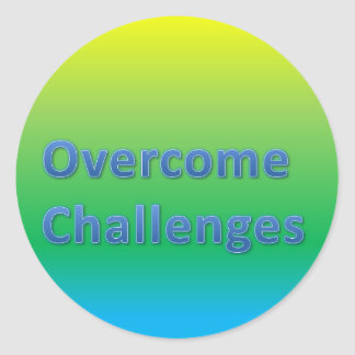 overcome challenges classic round sticker