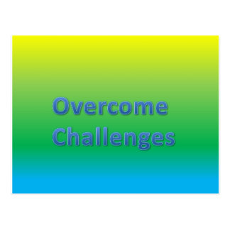 overcome challenges postcard