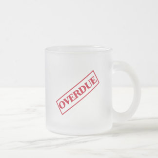 Overdue Stamp - Red Ink Frosted Glass Coffee Mug