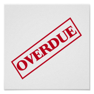 Overdue Stamp - Red Ink Poster