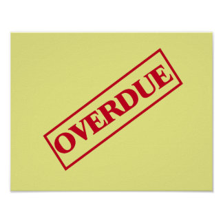 Overdue Stamp - Red Ink Yellow Background Posters