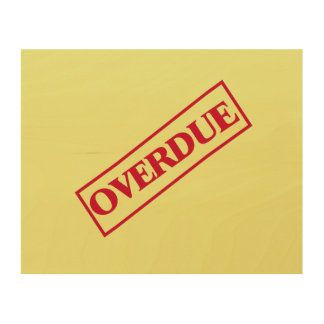 Overdue Stamp - Red Ink Yellow Background Wood Prints