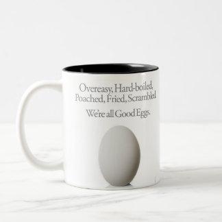 Overeasy, Hardboiled... We're all Good eggs. Two-Tone Coffee Mug