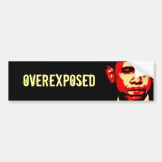 OVEREXPOSED bumper sticker