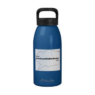 Overheard in Bar Harbor Water Bottle