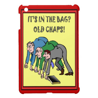 Overheard in the Office It's in the bag, old chaps iPad Mini Cover