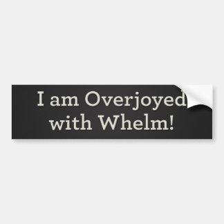 ¡Overjoyed con el whelm! 2 Etiqueta De Parachoque
