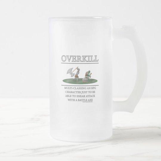 Overkill Fantasy (de)Motivator Frosted Glass Beer Mug