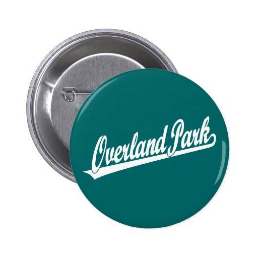 Overland Park script logo in white 2 Inch Round Button