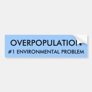 """overpopulation slogan In a commercial for doritos some years back, the consumption-encouraging slogan was """"eat all you want we'll make more"""" that guilt free line, with some minor alteration up front, could also be the subtitle for erle c ellis's new york times op-ed """"overpopulation is not the problem"""" basically he says we."""