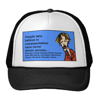 overpopulation has never driven across larg states trucker hat