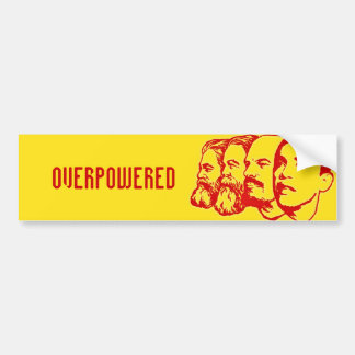 OVERPOWERED bumper sticker Car Bumper Sticker