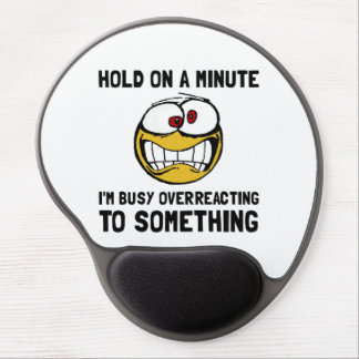 Overreacting Gel Mouse Pad
