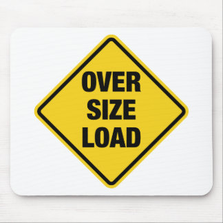Oversize Load Mouse Pad