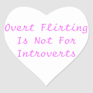 Overt Flirting Is Not For Introverts Stickers