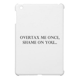 Overtax Me Once.pdf Cover For The iPad Mini