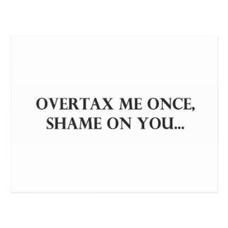 Overtax Me Once.pdf Postcard