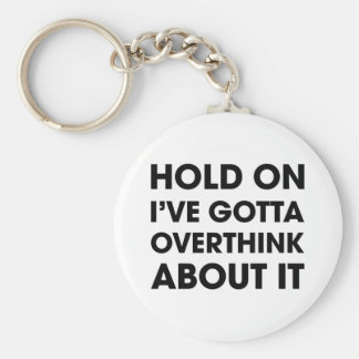 Overthink About It Keychain