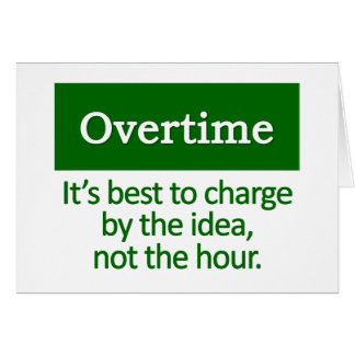 Overtime   stationery note card