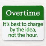 Overtime  Mousepad