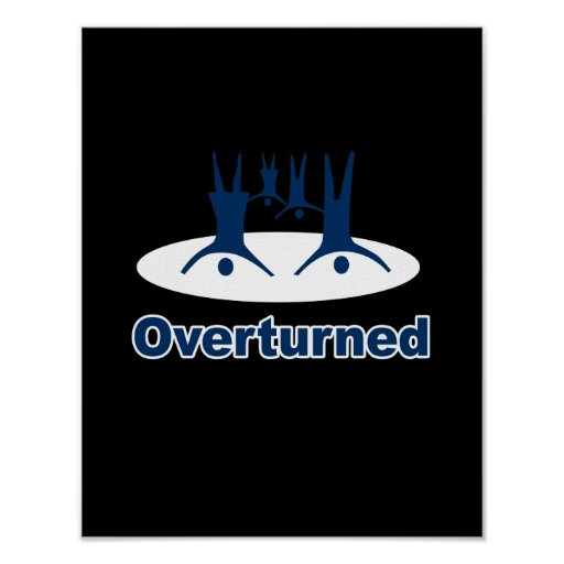 OVERTURNED - POSTERS