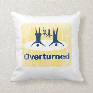OVERTURNED PROP 8 SIGN Faded.png Pillows
