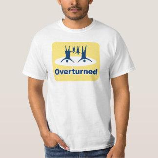 OVERTURNED PROP 8 SIGN SHIRTS