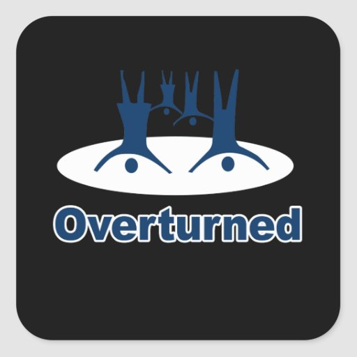 OVERTURNED - SQUARE STICKER